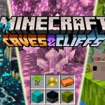 """Minecraft 1.17 """"Caves and Cliffs"""""""